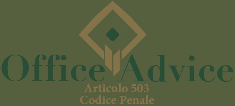 Articolo 503 - Codice Penale