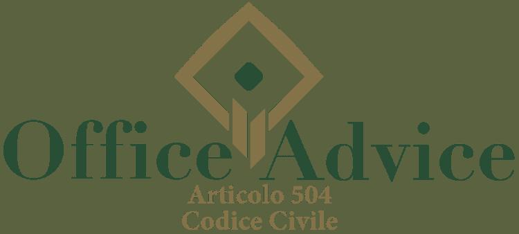 Articolo 504 - Codice Civile