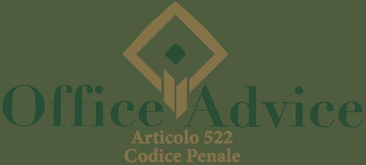 Articolo 522 - Codice Penale