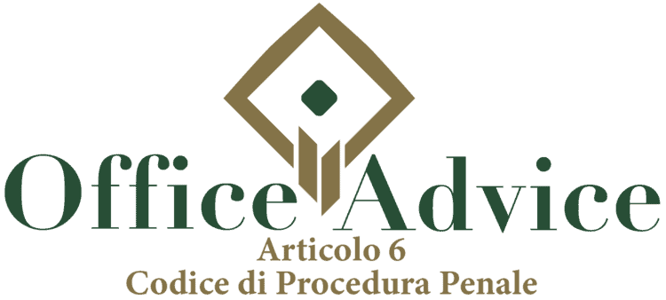 Articolo 6 - Codice di Procedura Penale