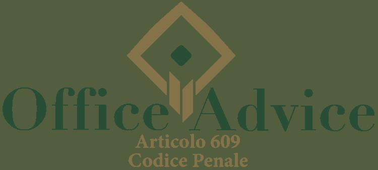 Articolo 609 - Codice Penale