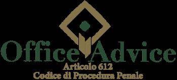Articolo 612 - Codice di Procedura Penale
