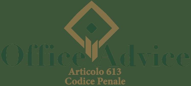 Articolo 613 - Codice Penale