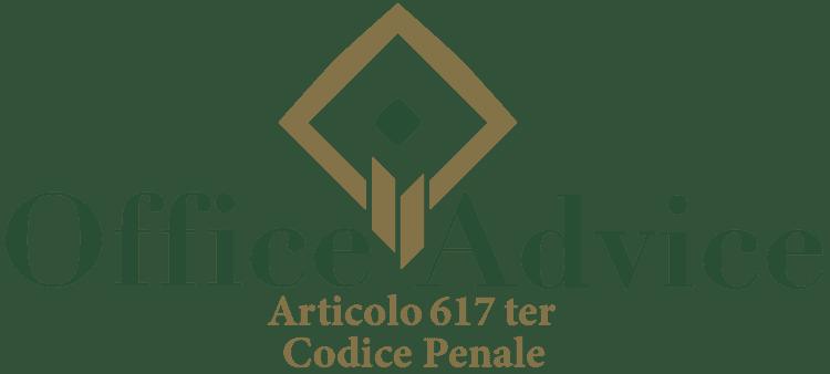Articolo 617 ter - Codice Penale
