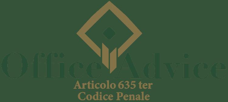 Articolo 635 ter - Codice Penale