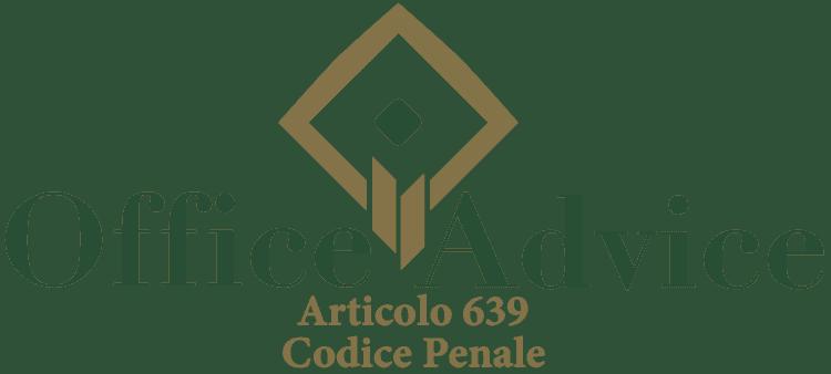 Articolo 639 - Codice Penale