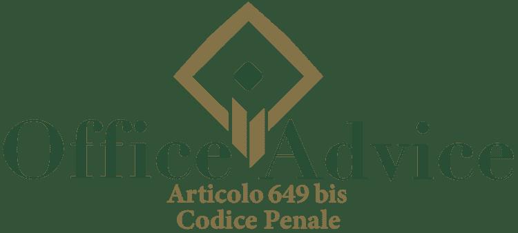Articolo 649 bis - Codice Penale