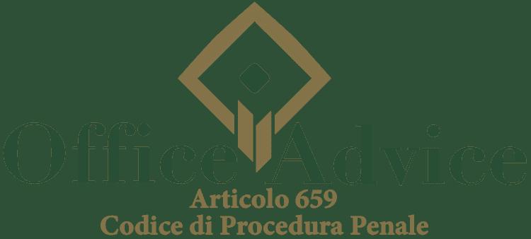 Articolo 659 - Codice di Procedura Penale