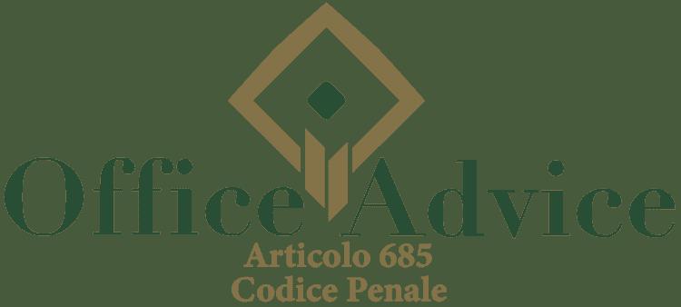 Articolo 685 - Codice Penale
