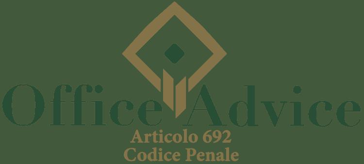 Articolo 692 - Codice Penale