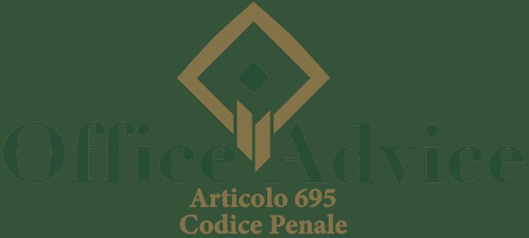 Articolo 695 - Codice Penale