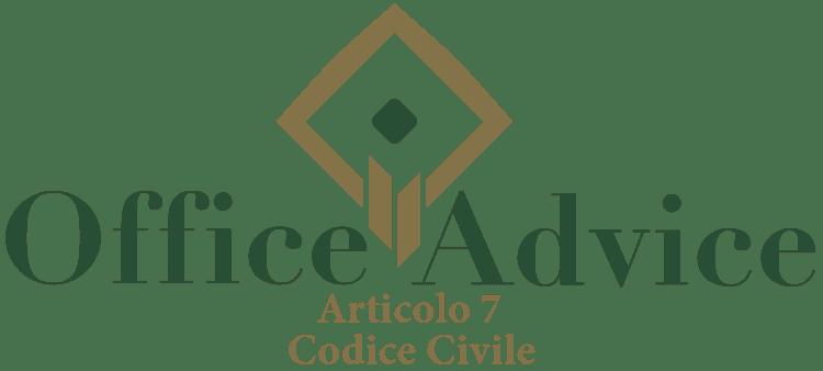 Articolo 7 - Codice Civile