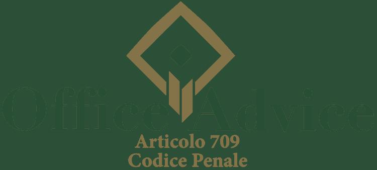 Articolo 709 - Codice Penale