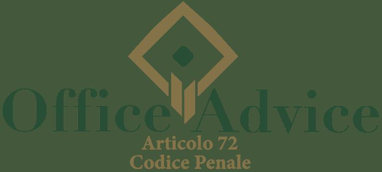 Articolo 72 - Codice Penale