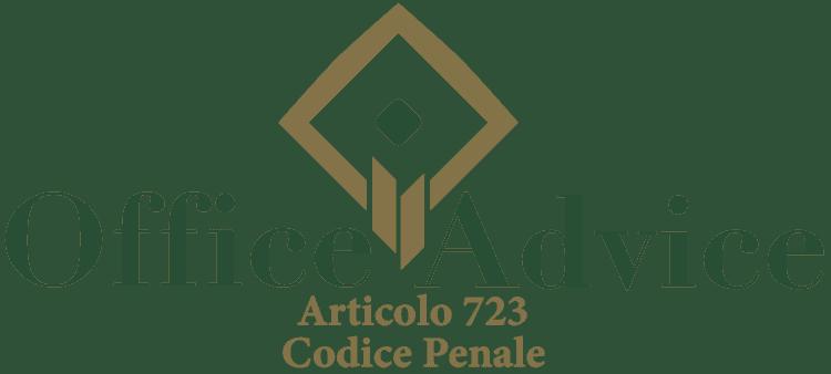 Articolo 723 - Codice Penale