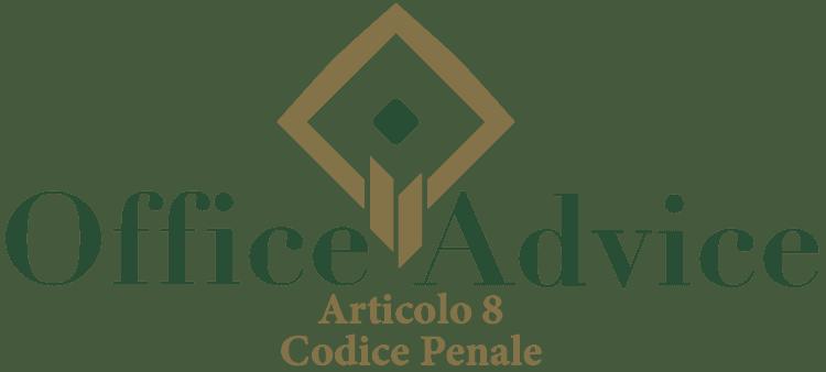 Articolo 8 - Codice Penale