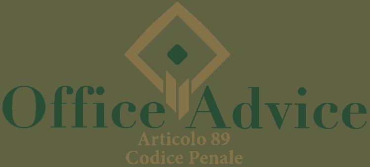 Articolo 89 - Codice Penale