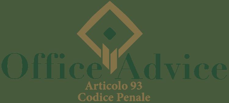 Articolo 93 - Codice Penale